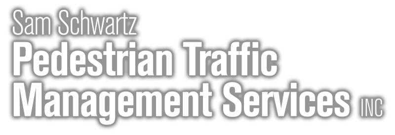 Sam Schwartz Pedestrian Traffic Management Services, Inc.